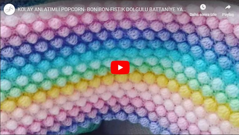 KOLAY ANLATIMLI POPCORN- BONİBON-FISTIK DOLGULU BATTANİYE YAPIMI