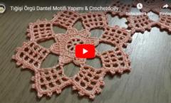 Tığişi Örgü Dantel Motifi Yapımı & Crochetdoily
